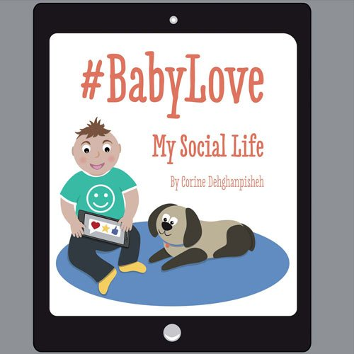 9780985193065: #BabyLove: My Social Life (#BabyLove Book Series)
