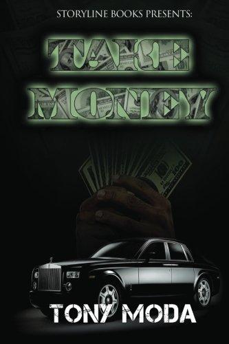 9780985193102: Take Money