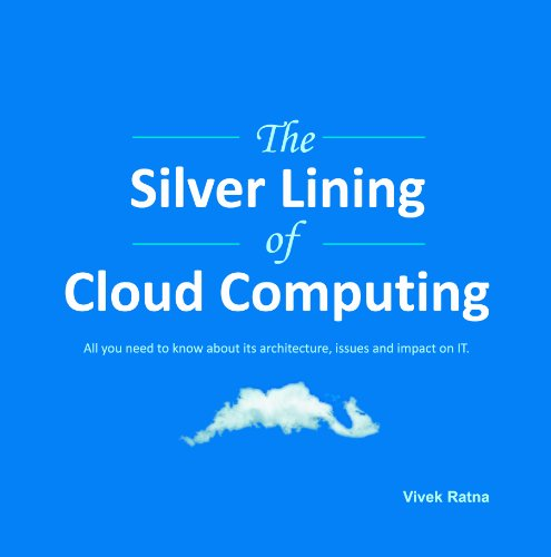 9780985196509: The Silver Lining of Cloud Computing