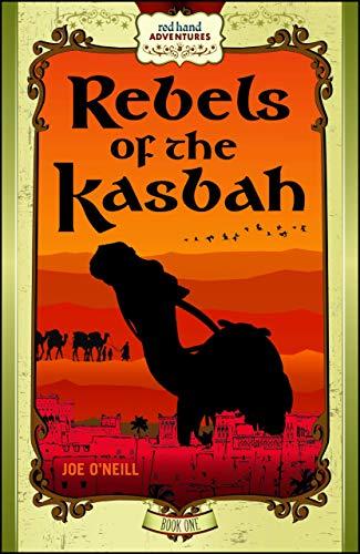 Rebels of the Kasbah (Red Hand Adventures)