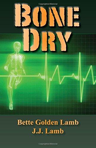 9780985198619: Bone Dry (Gina Mazzio, RN) (Volume 1)