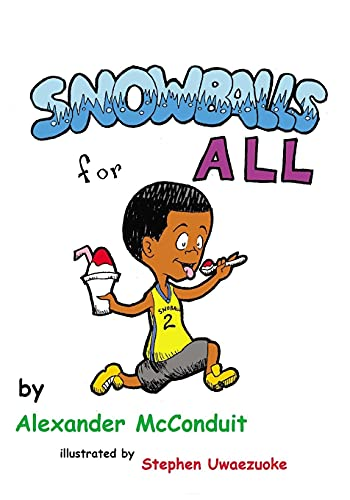 9780985199890: Snowballs for All