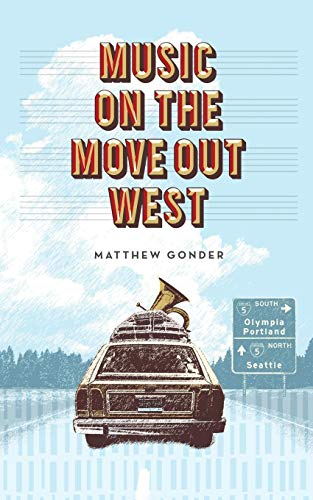 9780985200237: Music on the Move Out West