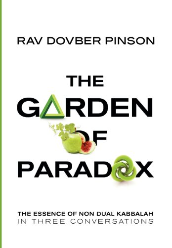 9780985201135: The Garden of Paradox: The Essence of Non Dual Kabbalah in three conversations