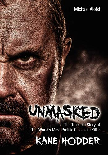 Unmasked: The True Story of the World's Most Prolific, Cinematic Killer 9780985214609 Kane Hodder. To fans, this name is synonymous with horror, an icon on the level of Bela Legosi, Boris Karloff and Vincent Price. Kane has appeared as a stunt man and actor in more than two hundred television shows and movies in a career spanning over thirty years. His role as Jason Voorhees in four consecutive films of the Friday the 13th series came to define the character feared by millions of fans the world over. The man behind the hockey mask would seal his fate as horror royalty years later by starring as the monster Victor Crowley in the Hatchet series. Unmasked documents the unlikely true story of a boy who was taunted and beaten relentlessly by bullies throughout his childhood. Kane only escaped his tormentors when he moved to a tiny island in the South Pacific where he lived for all of his teen years. After living shirtless in a jungle for a while, he headed back to America where he fell in love with doing stunts... only to have his love burn him, literally. For the first time ever, Kane tells the true story of the horrific burn injury that nearly killed him at the start of his career. The entire heart wrenching, inspirational story of his recovery, the emotional and physical damage it caused and his fight to break back into the industry that almost killed him... and triumphant rise to become a film legend are told in Kane's own powerful voice. Take a peek inside the head of the man behind the mask. Be inspired by his triumphant comeback and laugh at his onset hijinks as you unmask the world's most prolific, cinematic killer.