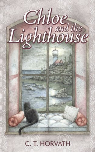 Chloe and the Lighthouse: Horvath, C. T.