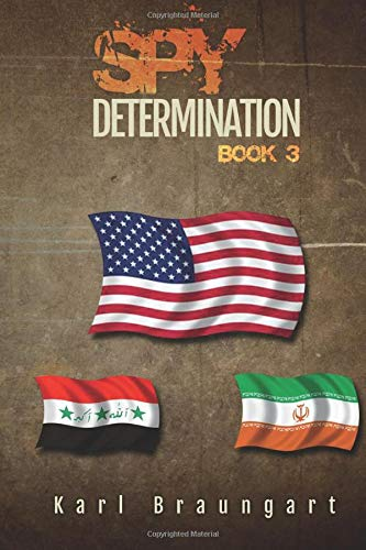 9780985219369: Spy Determination: Book 3: The Remmich/Miller Series Revised 2018 (Volume 3)