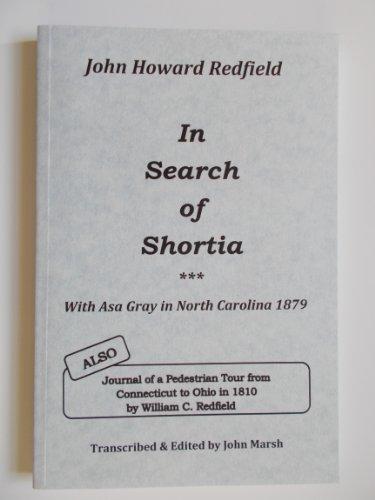 In Search of Shortia: John Howard Redfield;