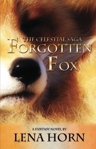 9780985221805: Forgotten Fox (Book 1 of The Celestial Saga)