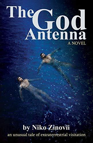 9780985223007: The God Antenna