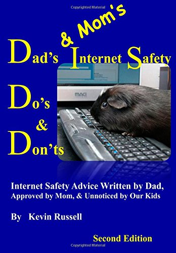 9780985226565: Dad's & Mom's Internet Safety Do's & Don'ts: Second Edition