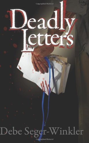 9780985233563: Deadly Letters