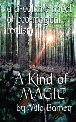 A Kind of Magic: a three-volume novel: Barney, Milo