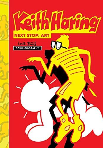9780985237462: Milestones of Art: Keith Haring: Next Stop: Art: Graphic novel