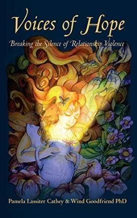 9780985239206: Voices of Hope: Breaking the Silence of Relationship Violence