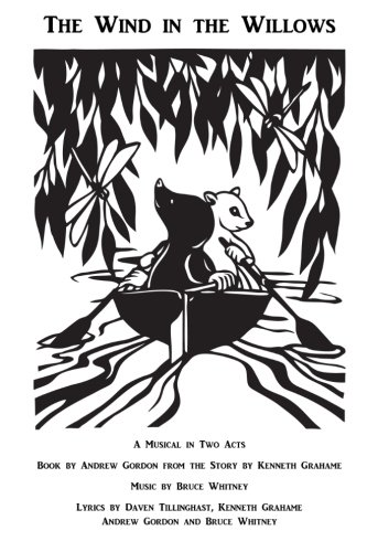 9780985239350: The Wind in the Willows: A Musical in Two Acts