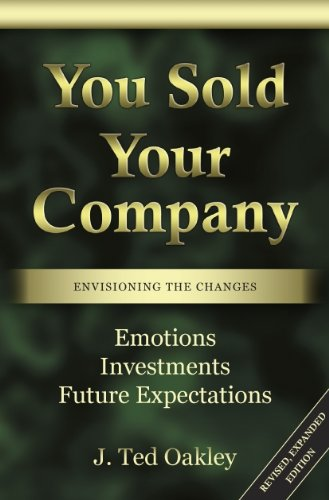 9780985244101: You Sold Your Company - Envisioning the Changes