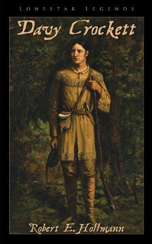 9780985245016: Davy Crockett (Lonestar Legends, Book 1)