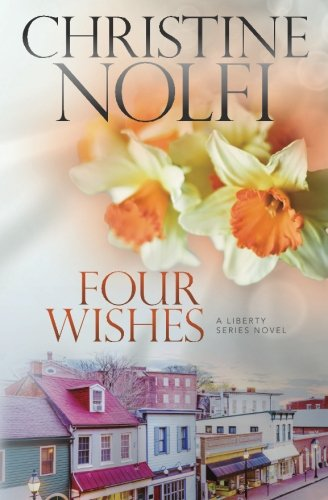 9780985247782: Four Wishes (The Liberty Series) (Volume 4)
