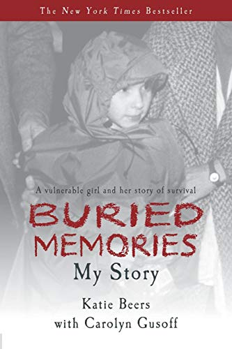 9780985247843: Buried Memories: Katie Beers' Story