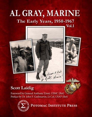9780985248307: Al Gray, Marine: The Early Years 1950-1967, Vol.1