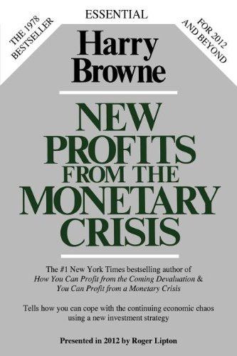 9780985253936: New Profits from the Monetary Crisis