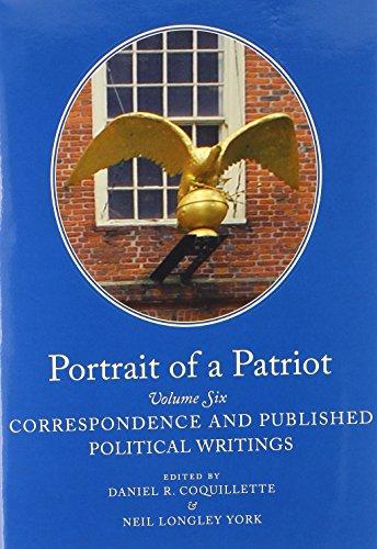 Portrait of a Patriot The Major Political: Quincy Jr., Josiah