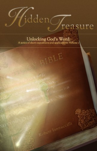 9780985257002: Hidden Treasure: Unlocking God's Word: A Series of Short Expositions and Applications