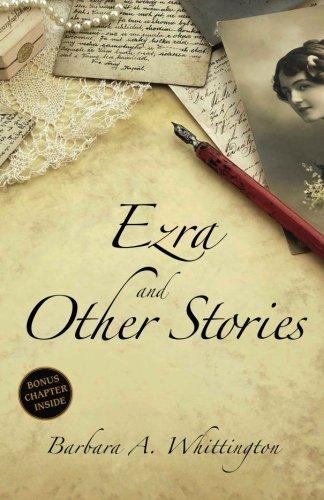Ezra and Other Stories: Barbara A. Whittington