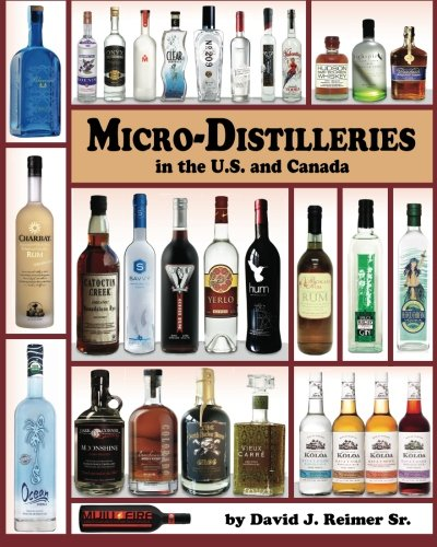 9780985259907: Micro-Distilleries in the U.S. and Canada, 2nd Edition