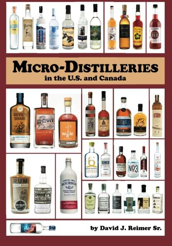 9780985259938: Micro-Distilleries in the U.S. and Canada, 3rd Edition