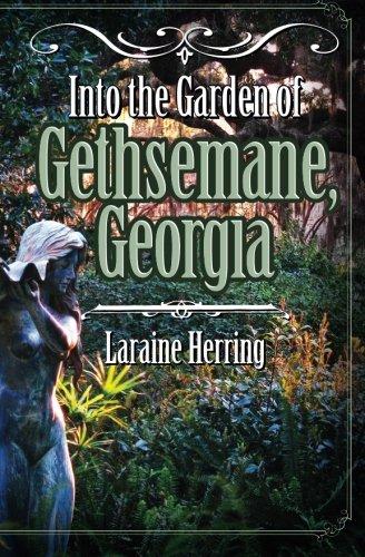 Into the Garden of Gethsemane, Georgia: Herring, Laraine