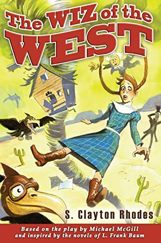 9780985264079: The Wiz of the West
