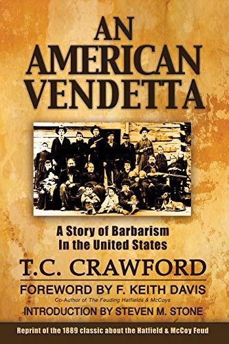 9780985264086: An American Vendetta: Hatfield and McCoy Feud