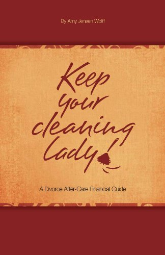 9780985266202: Keep Your Cleaning Lady