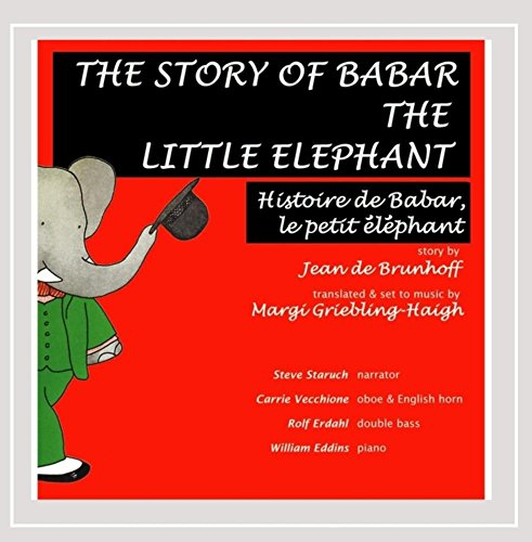 9780985267513: The Story of Babar the Little Elephant