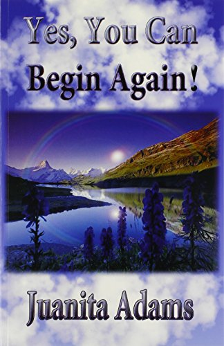 9780985267940: Yes, You Can Begin Again!