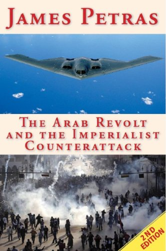 9780985271008: The Arab Revolt and the Imperialist Counterattack