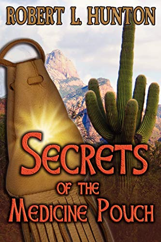 9780985273743: Secrets of the Medicine Pouch