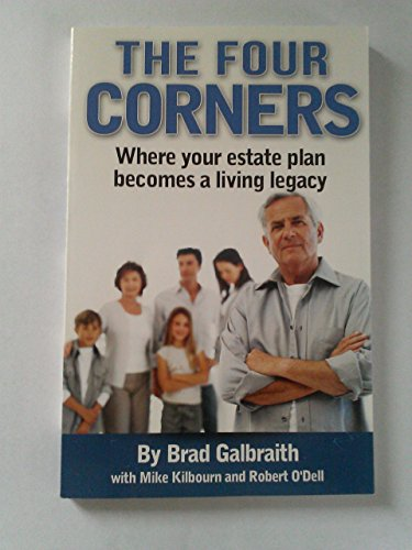 9780985276300: The Four Corners: Where Your Estate Plan Becomes a Living Legacy