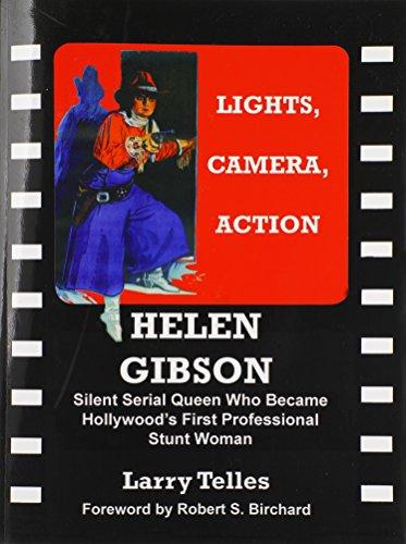 9780985278465: Helen Gibson Silent Serial Queen
