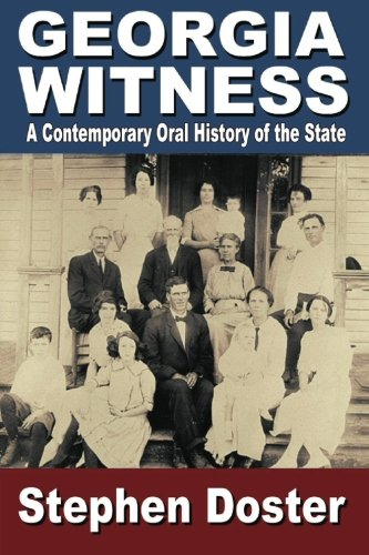 9780985280437: Georgia Witness: A Contemporary Oral History of the State