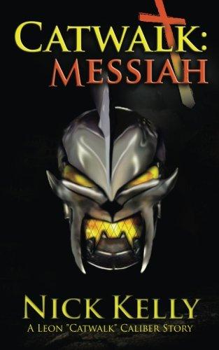 9780985283766: Catwalk: Messiah