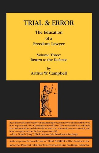 9780985288334: 3: Trial & Error: The Education of a Freedom Lawyer, Volume Three: Return to the Defense