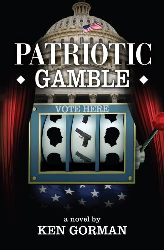 9780985294212: Patriotic Gamble