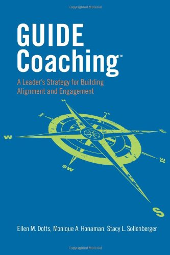 9780985295509: GUIDE Coaching: A Leader's Strategy for Building Alignment and Engagement (Volume 1)