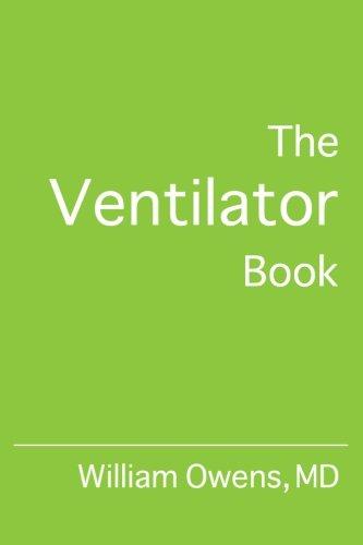 9780985296506: The Ventilator Book