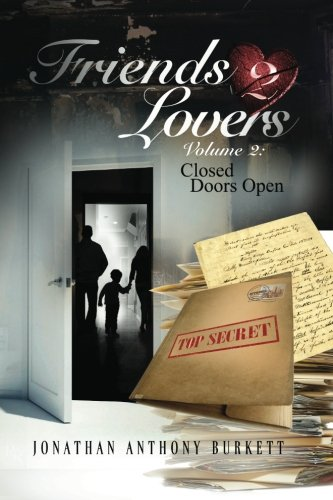 9780985297046: Friends 2 Lovers V.2: Closed Doors Open