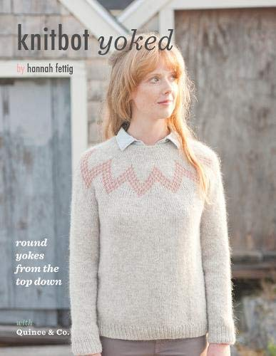 9780985299040: Knitbot Yoked: Round Yokes from the Top Down