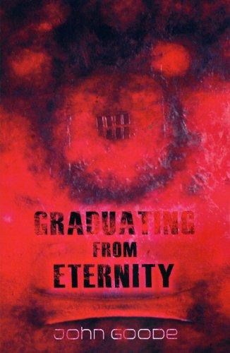 9780985301286: Graduating From Eternity